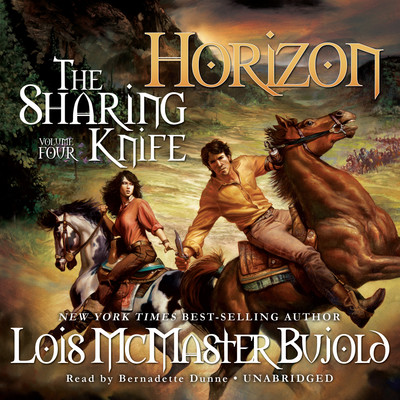 The Sharing Knife, Vol. 4: Horizon Audiobook, by