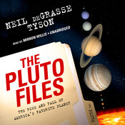 The Pluto Files: The Rise and Fall of Americas Favorite Planet Audiobook, by Neil deGrasse Tyson