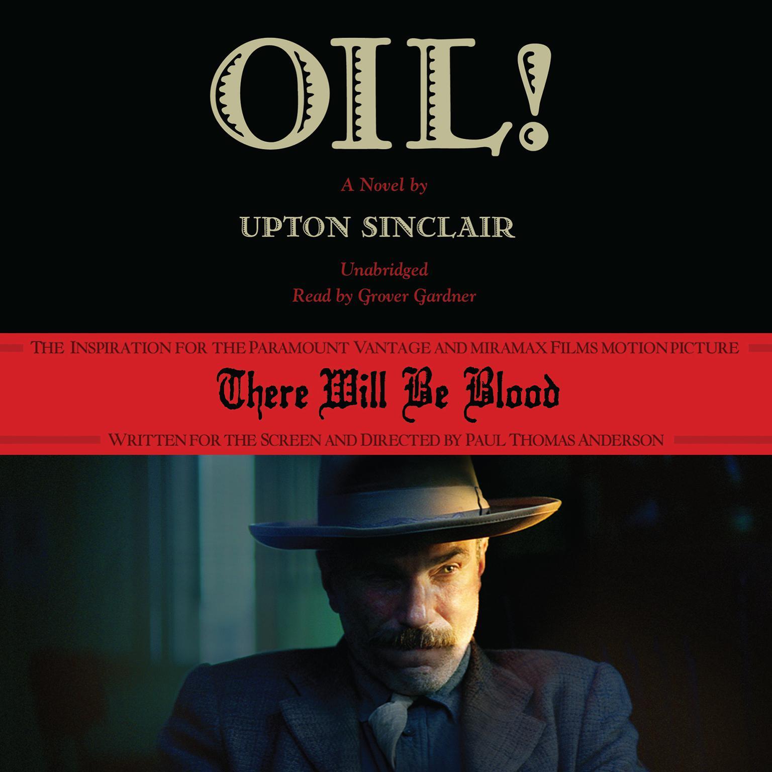 Printable Oil!: A Novel Audiobook Cover Art