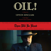 Oil!: A Novel Audiobook, by Upton Sinclair