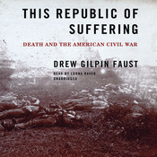 This Republic of Suffering: Death and the American Civil War Audiobook, by Drew Gilpin Faust