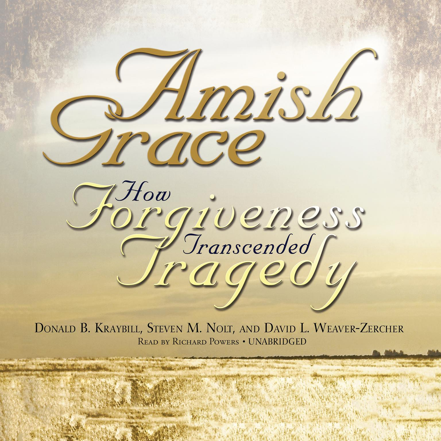 Printable Amish Grace: How Forgiveness Transcended Tragedy Audiobook Cover Art