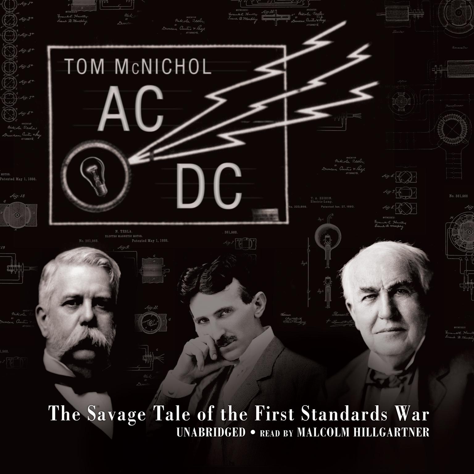 Printable AC/DC: The Savage Tale of the First Standards War Audiobook Cover Art