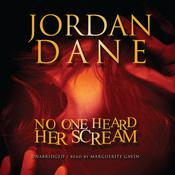 No One Heard Her Scream Audiobook, by Jordan Dane