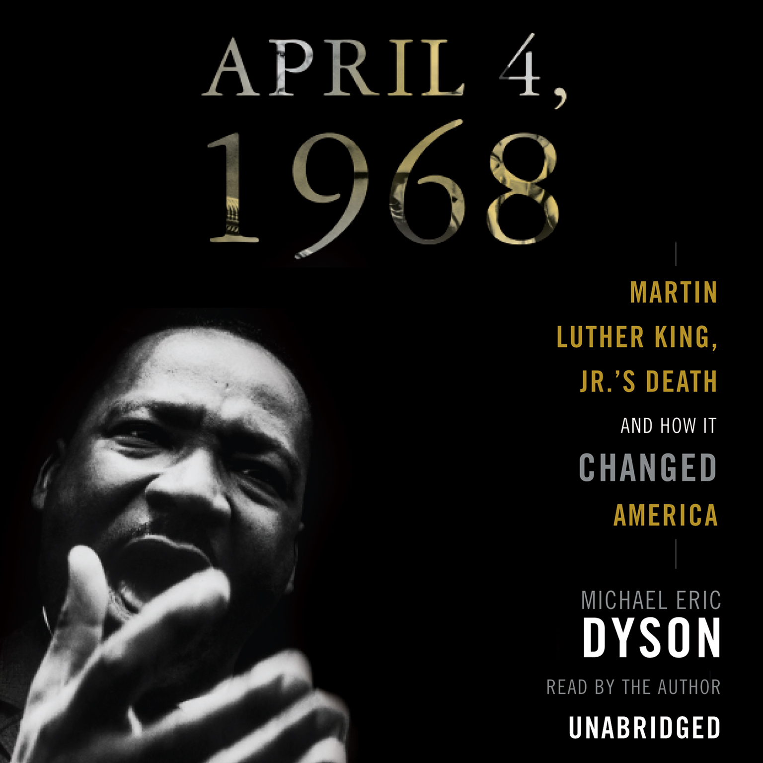 Printable April 4, 1968: Martin Luther King Jr.'s Death and How It Changed America Audiobook Cover Art