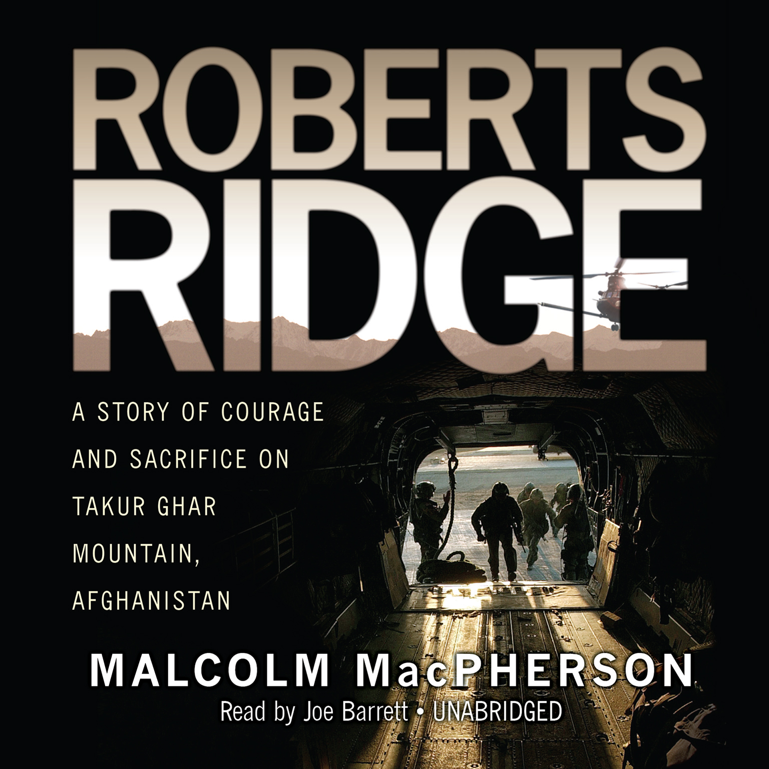 Printable Roberts Ridge: A True Story of Courage and Sacrifice on Takur Ghar Mountain, Afghanistan Audiobook Cover Art