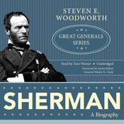 Sherman: A Biography Audiobook, by Steven E. Woodworth