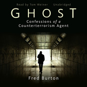 Ghost: Confessions of a Counterterrorism Agent Audiobook, by Fred Burton