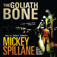 The Goliath Bone Audiobook, by Mickey Spillane