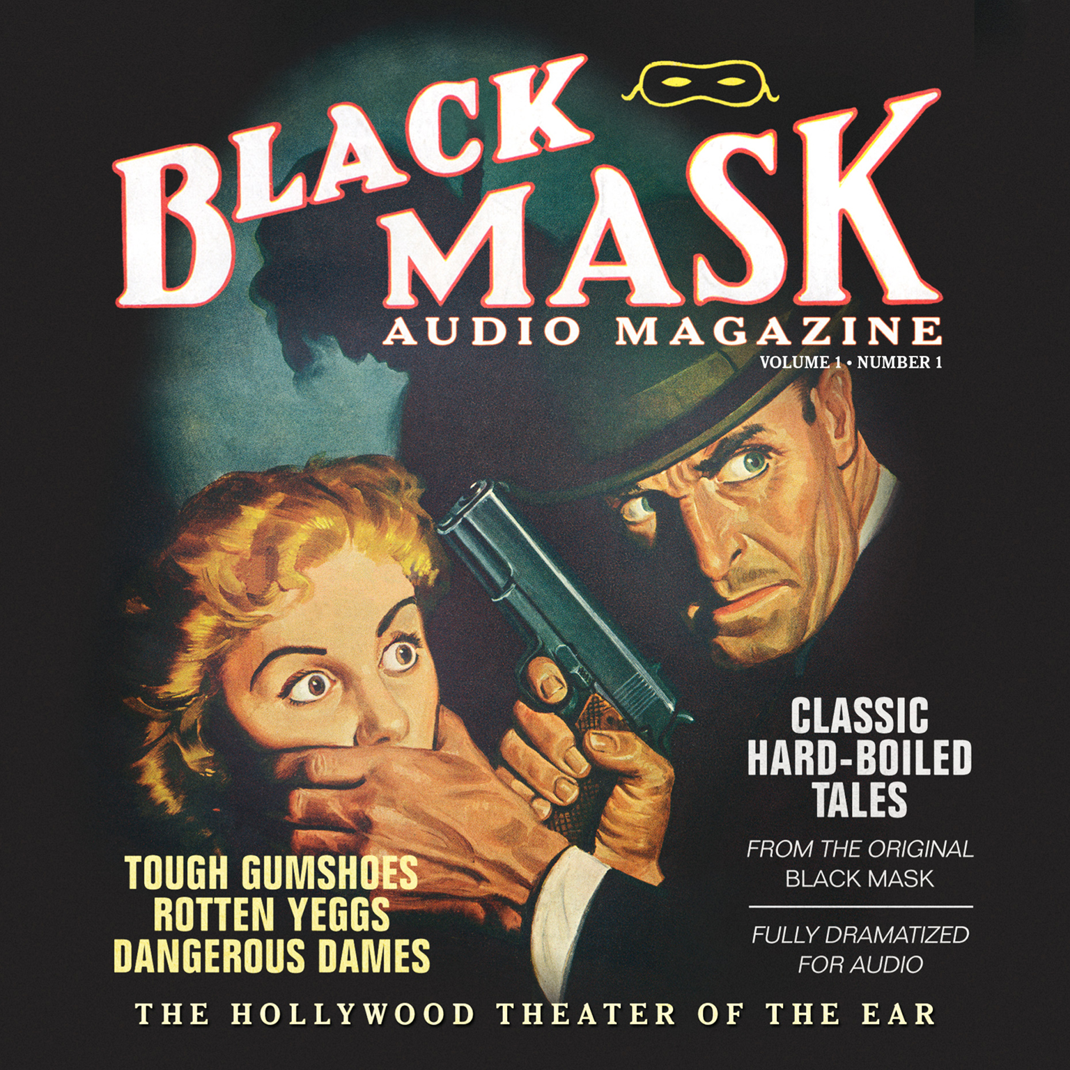 Printable Black Mask Audio Magazine, Vol. 1: Classic Hard-Boiled Tales from the Original Black Mask Audiobook Cover Art