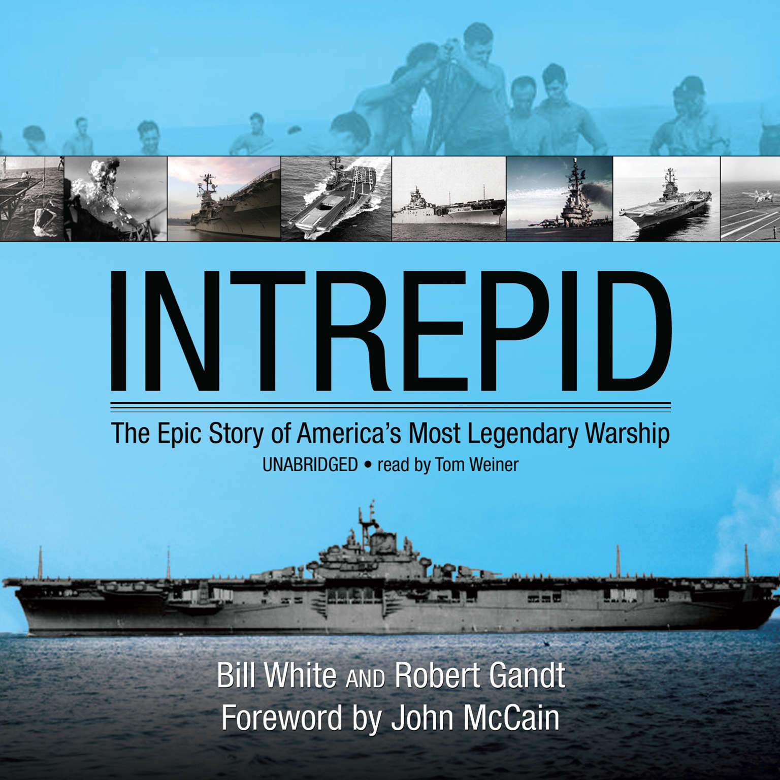 Printable Intrepid: The Epic Story of America's Most Legendary Warship Audiobook Cover Art