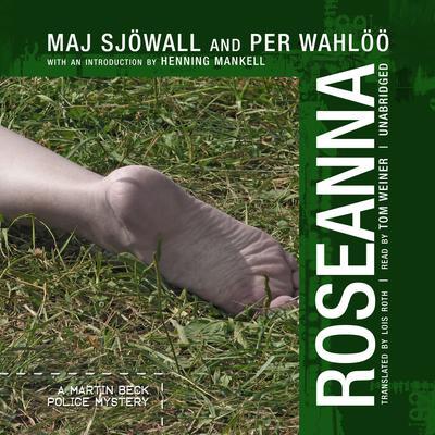 Roseanna: A Martin Beck Police Mystery Audiobook, by Maj Sjöwall