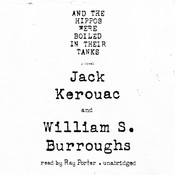 And the Hippos Were Boiled in Their Tanks Audiobook, by Jack Kerouac, William S. Burroughs