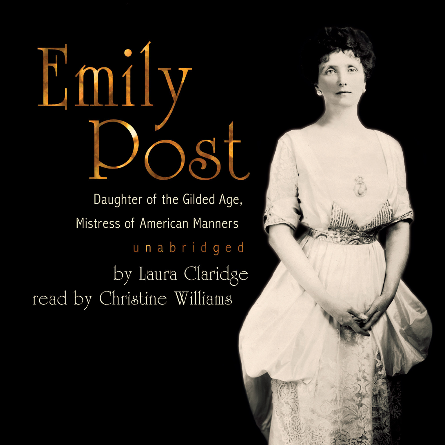 Printable Emily Post: Daughter of the Gilded Age, Mistress of American Manners Audiobook Cover Art