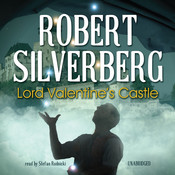 Lord Valentine's Castle Audiobook, by Robert Silverberg