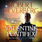 Valentine Pontifex Audiobook, by Robert Silverberg