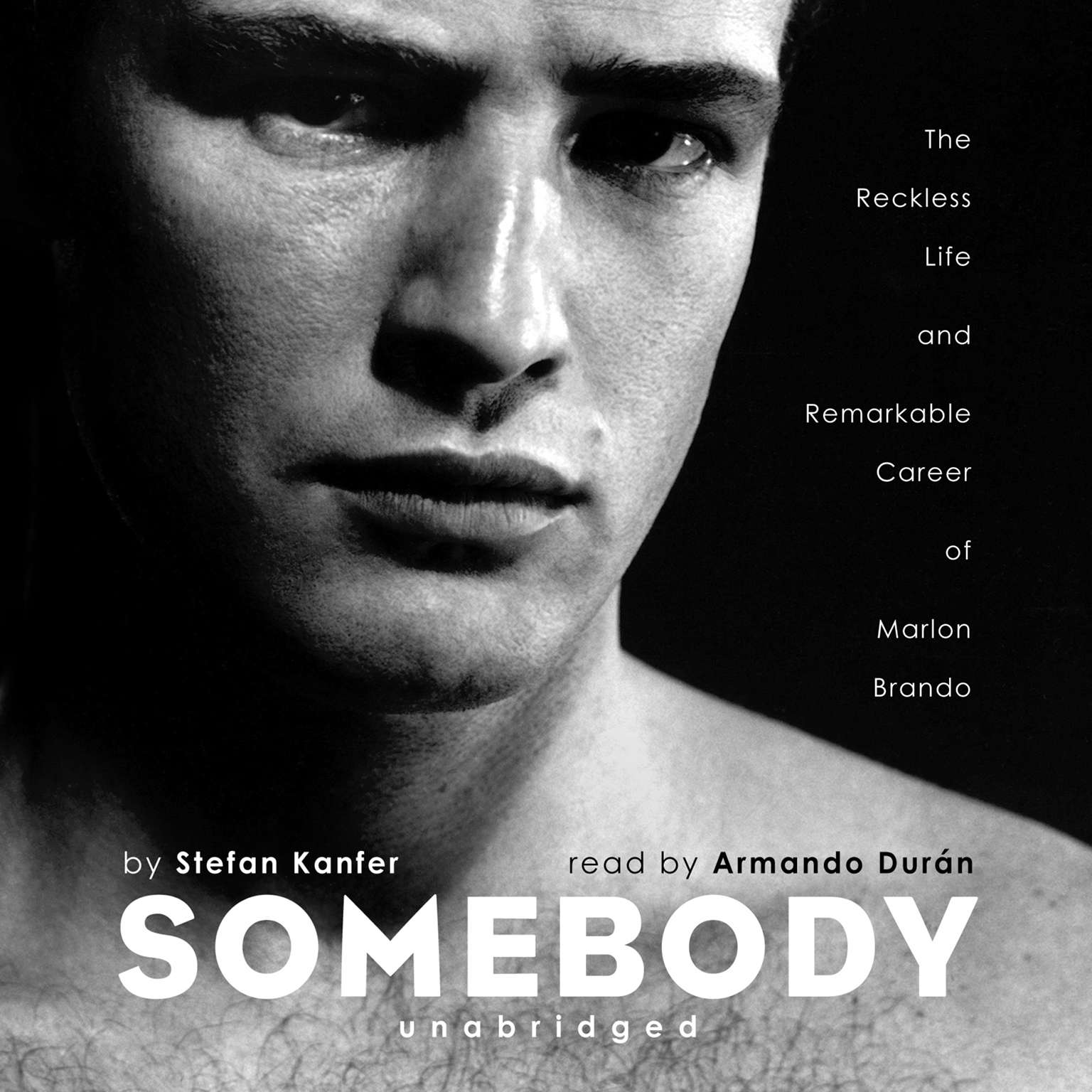 Printable Somebody: The Reckless Life and Remarkable Career of Marlon Brando Audiobook Cover Art