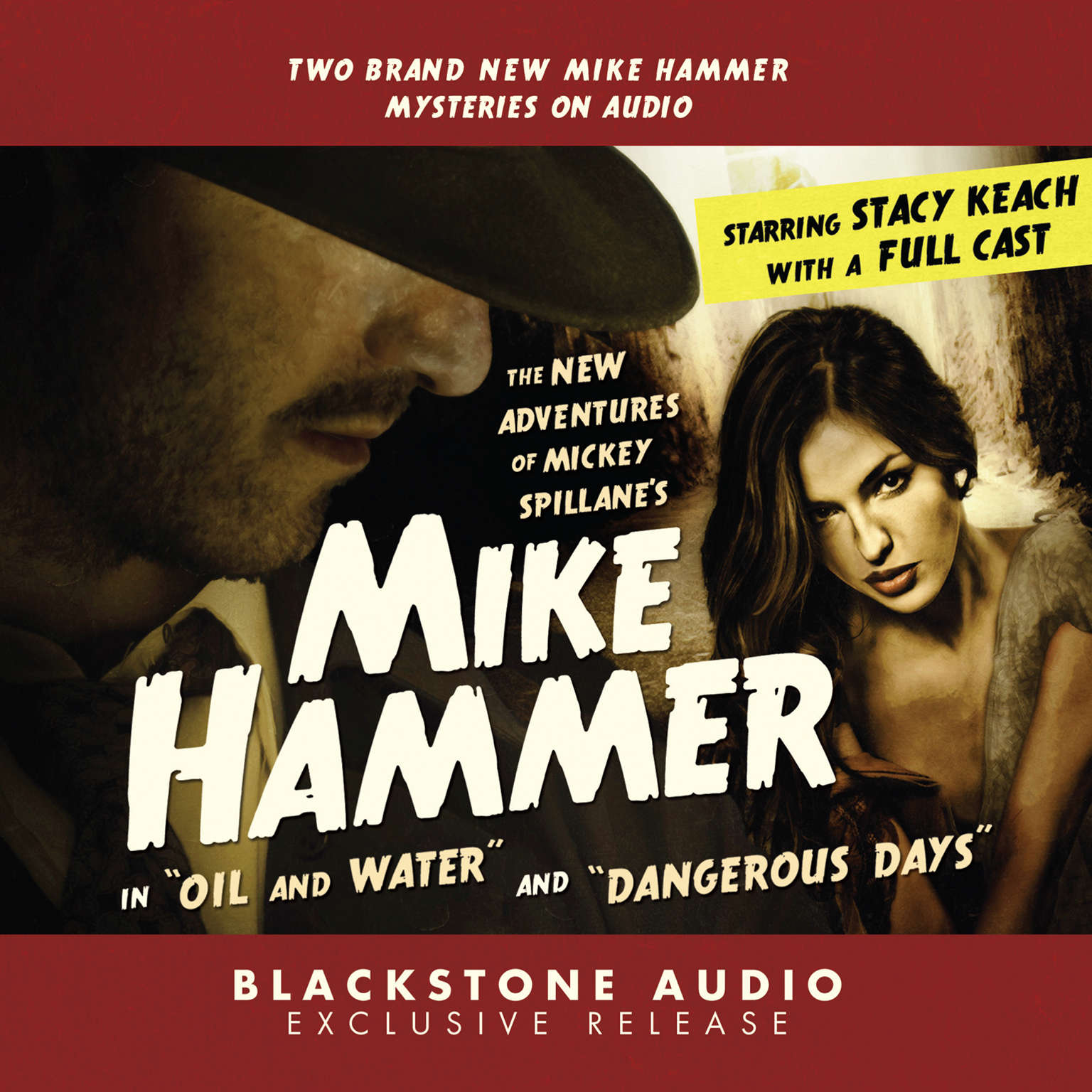 "Printable The New Adventures of Mickey Spillane's Mike Hammer, Vol. 1: ""Oil and Water"" and ""Dangerous Days"" Audiobook Cover Art"