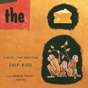 The Cheese Monkeys: A Novel in Two Semesters Audiobook, by Chip Kidd