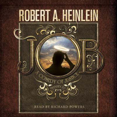 Job: A Comedy of Justice Audiobook, by Robert A. Heinlein