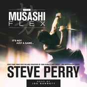 The Musashi Flex Audiobook, by Steve Perry
