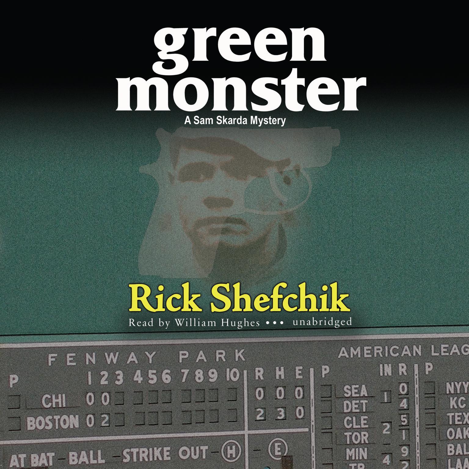 Green Monster Audiobook, by Rick Shefchik