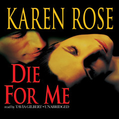 Die for Me Audiobook, by Karen Rose
