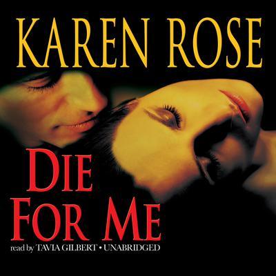 Die for Me Audiobook, by Karen Rose