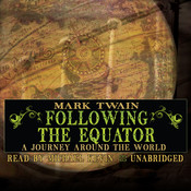Following the Equator: A Journey Around the World, by Mark Twain