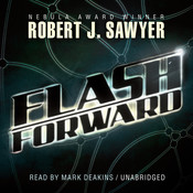 Flashforward Audiobook, by Robert J. Sawyer