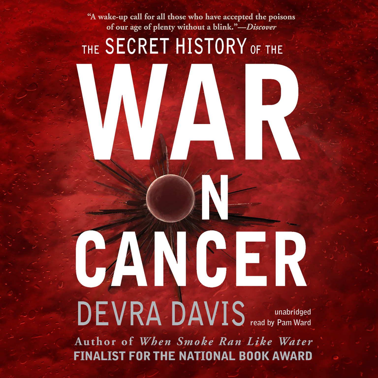 Printable The Secret History of the War on Cancer Audiobook Cover Art