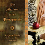 The Shadow of the Pomegranate Audiobook, by Jean Plaidy