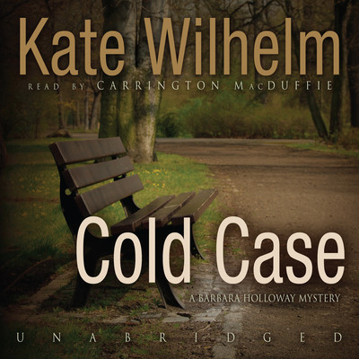 Cold Case Audiobook, by Kate Wilhelm