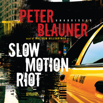 Slow Motion Riot Audiobook, by Peter Blauner