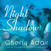 Night Shadow: A Novel Audiobook, by Cherry Adair