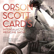 Orson Scott Card's Intergalactic Medicine Show Audiobook, by Orson Scott Card, Tom Barlow, Bradley P. Beaulieu, Brian Dolton, Rachel Ann Dryden, David Farland, Ty Franck, David Lubar, James Maxey, Peter Orullian, Tim Pratt, Scott M. Roberts, Eric James Stone