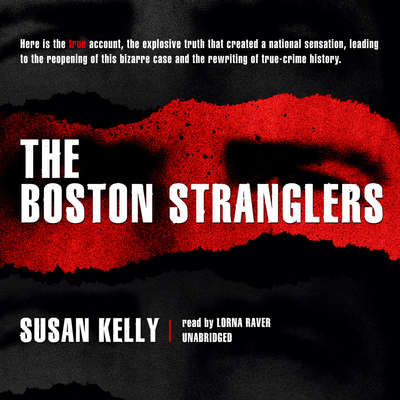 The Boston Stranglers Audiobook, by Susan Kelly