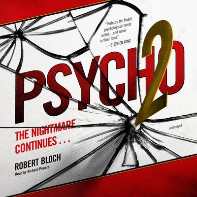 Psycho II Audiobook, by Robert Bloch