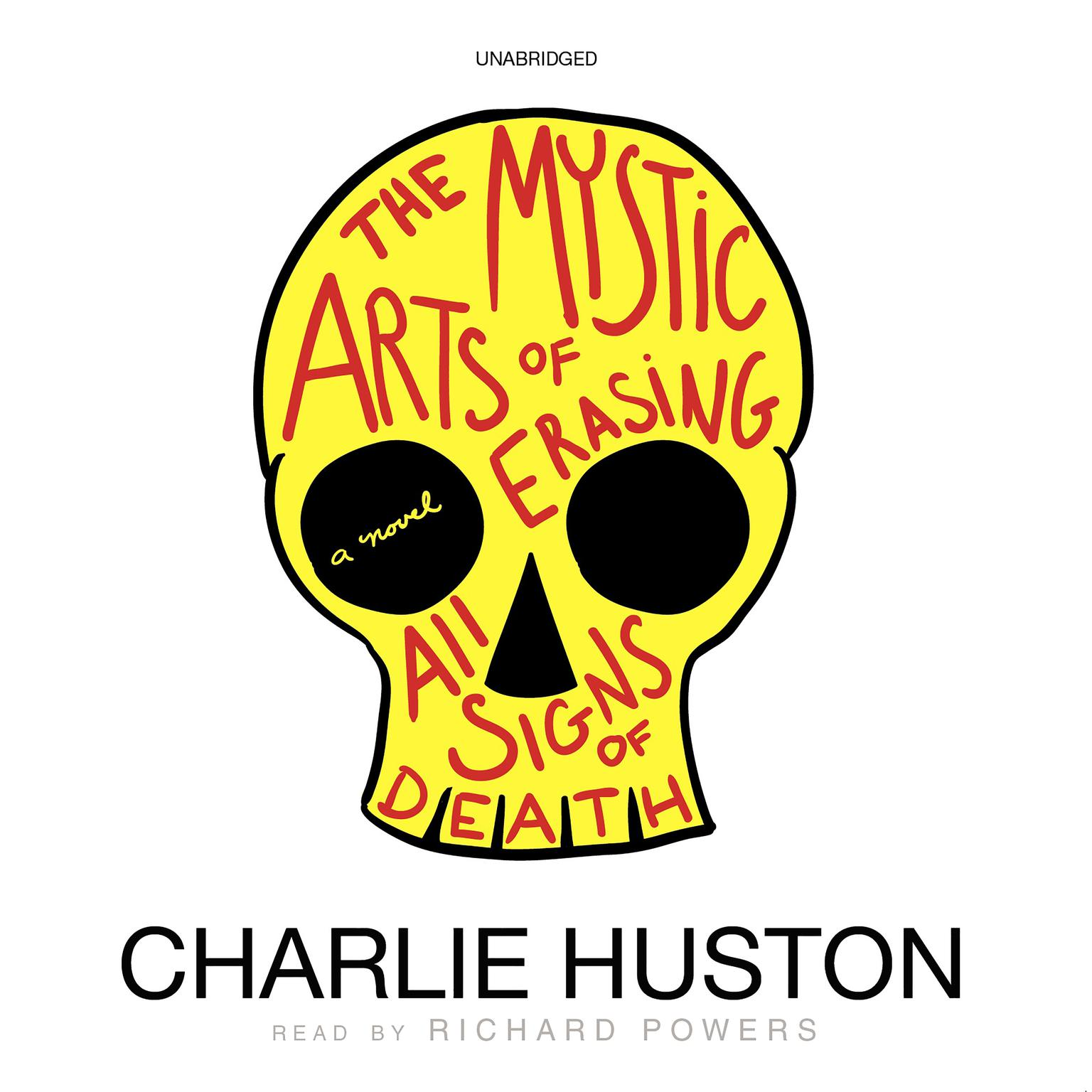 Printable The Mystic Arts of Erasing All Signs of Death: A Novel Audiobook Cover Art