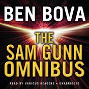 The Sam Gunn Omnibus, by Ben Bova
