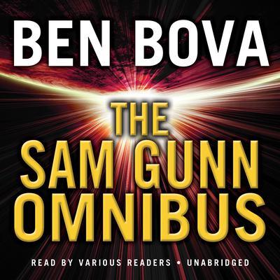 The Sam Gunn Omnibus Audiobook, by Ben Bova