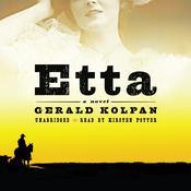 Etta: A Novel Audiobook, by Gerald Kolpan