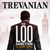 The Loo Sanction: A Novel Audiobook, by Trevanian