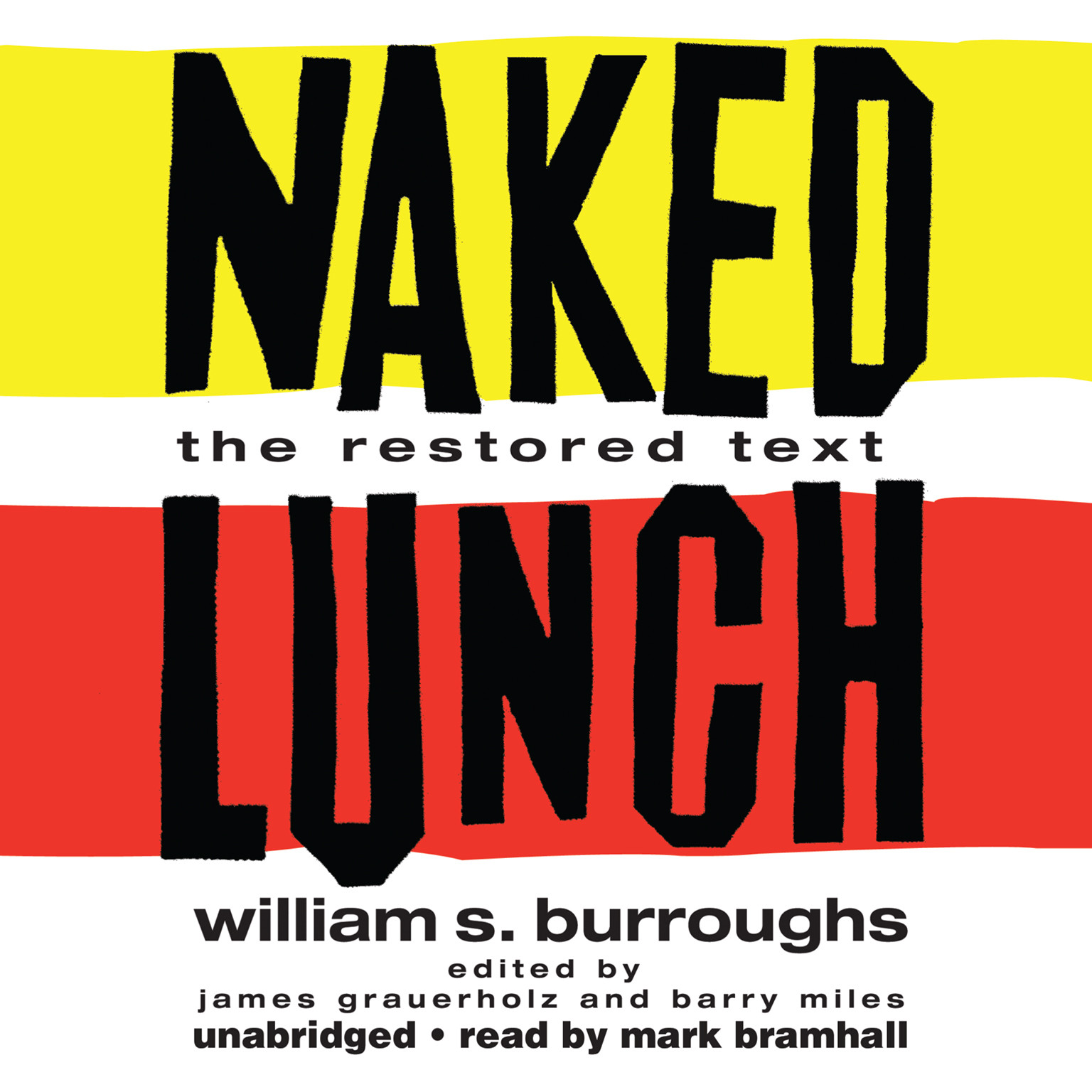 Printable Naked Lunch: The Restored Text Audiobook Cover Art