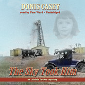 The Sky Took Him, by Donis Casey