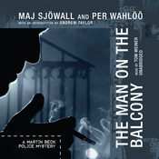 The Man on the Balcony: A Martin Beck Police Mystery Audiobook, by Maj Sjöwall, Per Wahlöö