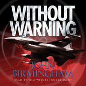Without Warning Audiobook, by John Birmingham