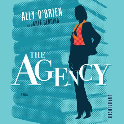 The Agency Audiobook, by Ally O'Brien