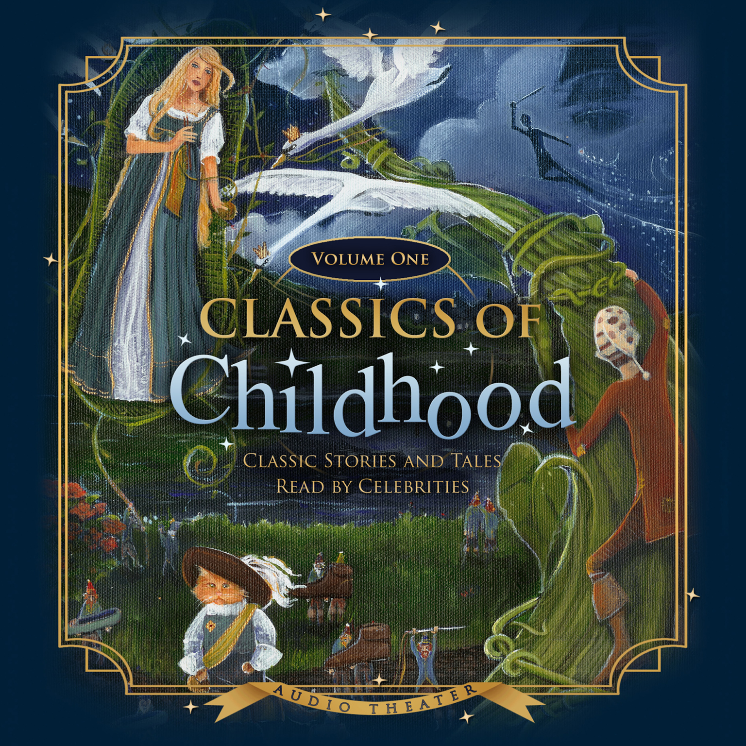 Printable Classics of Childhood, Vol. 1: Classic Stories and Tales Read by Celebrities Audiobook Cover Art