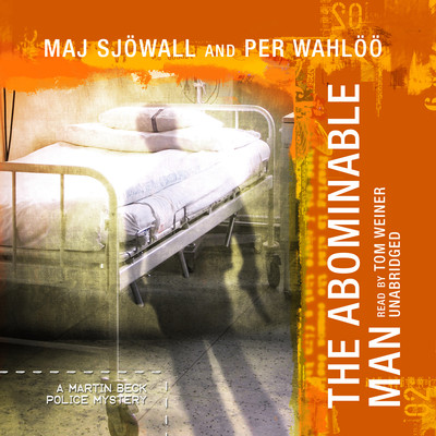 The Abominable Man: A Martin Beck Police Mystery Audiobook, by